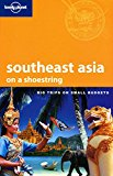 Book Cover Lonely Planet Southeast Asia: On a Shoestring (Shoestring Travel Guide)