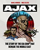 Book Cover Operation Ajax: The Story of the CIA Coup that Remade the Middle East