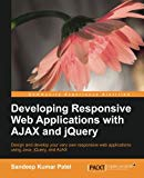 Book Cover Developing Responsive Web Applications with AJAX and jQuery