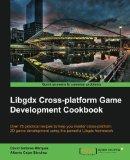 Book Cover Libgdx Cross-platform Game Development Cookbook