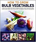 Book Cover How to Grow Bulb Vegetables