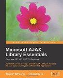 Book Cover Microsoft AJAX Library Essentials: Client-side ASP.NET AJAX 1.0 Explained