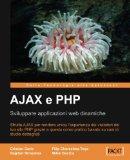 Book Cover AJAX e PHP:Sviluppare applicazioni web dinamiche