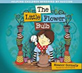 Book Cover The Little Flower Bulb: Helping Children Bereaved by Suicide