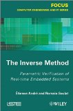 Book Cover The Inverse Method: Parametric Verification of Real-time Unbedded Systems (Focus Computer Engineering and IT)
