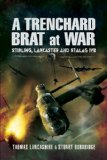Book Cover A TRENCHARD BRAT AT WAR: Stirling, Lancaster and Stalag IVB