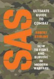 Book Cover SAS Ultimate Guide to Combat: How to Fight and Survive in Modern Warfare (General Military)