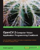 Book Cover OpenCV 2 Computer Vision Application Programming Cookbook