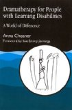 Book Cover Dramatherapy for People with Learning Disabilities: A World of Difference (Arts Therapies)