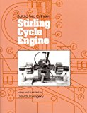 Book Cover Build a Two Cylinder Stirling Cycle Engine