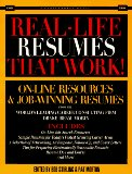 Book Cover Real Life Resumes That Work: On-Line Resources & Job-Winning Resumes from the World's Leading Career Consulting Firm Drake Beam Morin (Careerworks Guide)