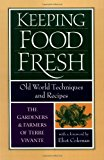 Book Cover Keeping Food Fresh: Old World Techniques & Recipes