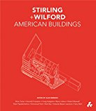 Book Cover Stirling and Wilford American Buildings