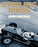 Book Cover Stirling Moss: All My Races
