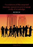 Book Cover Foundations of the assumed business operations and strategy body of knowledge (BOSBOK): An outline of shareable knowledge