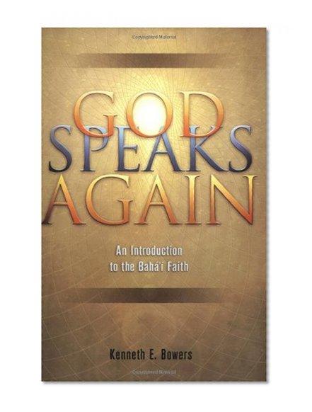 Book Cover God Speaks Again: An Introduction to the Baha'i Faith