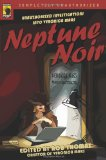 Book Cover Neptune Noir: Unauthorized Investigations into Veronica Mars (Smart Pop series)