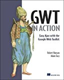 Book Cover GWT in Action: Easy Ajax with the Google Web Toolkit