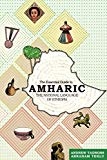 Book Cover The Essential Guide to Amharic: The National Language of Ethiopia