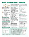 Book Cover Microsoft Excel 2013 Functions & Formulas Quick Reference Card (4-page Cheat Sheet focusing on examples and context for intermediate-to-advanced functions and formulas- Laminated Guide)