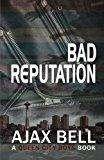 Book Cover Bad Reputation (A Queen City Boys Book)
