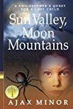Book Cover Sun Valley, Moon Mountains