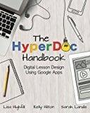 Book Cover The HyperDoc Handbook: Digital Lesson Design Using Google Apps