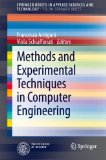 Book Cover Methods and Experimental Techniques in Computer Engineering (SpringerBriefs in Applied Sciences and Technology)