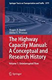 Book Cover The Highway Capacity Manual: A Conceptual and Research History: Volume 1: Uninterrupted Flow (Springer Tracts on Transportation and Traffic)