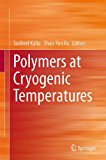 Book Cover Polymers at Cryogenic Temperatures