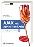 Book Cover Ajax mit ASP.NET und Atlas. Ihr Einstieg in die hochperformante Webentwicklung