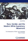 Book Cover Race, Gender, and the Modern White Supremacy Movement: The Intersection of