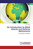 Book Cover An Introduction to DDoS Attacks and Defense Mechanisms: An Analyst's Handbook