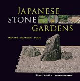 Book Cover Japanese Stone Gardens: Origins, Meaning, Form
