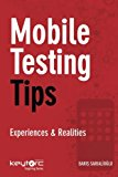 Book Cover Mobile Testing Tips: Experiences & Realities