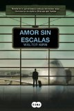 Book Cover Amor sin escalas / Up in the Air (Spanish Edition)