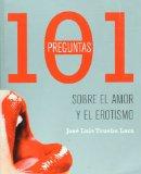 Book Cover 101 preguntas sobre el amor y el erotismo (Spanish Edition)