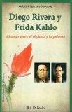 Book Cover Diego Rivera y Frida Kahlo. El amor entre el elefante y la paloma (Spanish Edition) (Grandes Amores De La Historia)