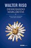 Book Cover Deshojando margaritas: Acerca del amor convencional y otras malas costumbres (Spanish Edition)