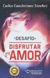 Book Cover Te desafio a disfrutar el amor (Spanish Edition)