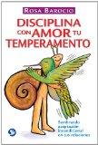Book Cover Disciplina con amor tu temperamento: Sembrando aceptación incondicional en tus relaciones (Spanish Edition)