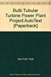 Book Cover Bulb Tubular Turbine Power Plant Project AutoText [Paperback]