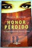 Book Cover Honor Perdido / Honor Lost: Una Historia Verdadera De Amor Y De Muerte En Jordania / Love and Death in Modern-day Jordan (Spanish Edition)