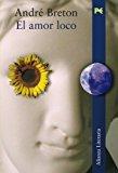 Book Cover El amor loco/ Mad Love (Alianza Literaria) (Spanish Edition)