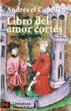 Book Cover Libro Del Amor Cortes / The Book of Courteous Love (Clasicos / Classics) (Spanish Edition)