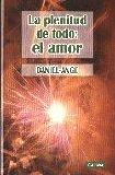 Book Cover La plenitud de todo/ The Abundance of Everything: El Amor/ The Love (Spanish Edition)