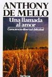 Book Cover Una Llamada al Amor: Consciencia - Libertad - Felicidad (Spanish Edition)
