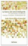 Book Cover La fuerza del amor inteligente : un comentario a la encíclica \