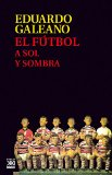 Book Cover El fútbol a sol y sombra
