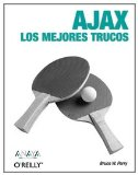 Book Cover Ajax Los Mejores Trucos/ Ajax Hacks: Tips and Tools for Creating Responsive Web Sites (Spanish Edition)